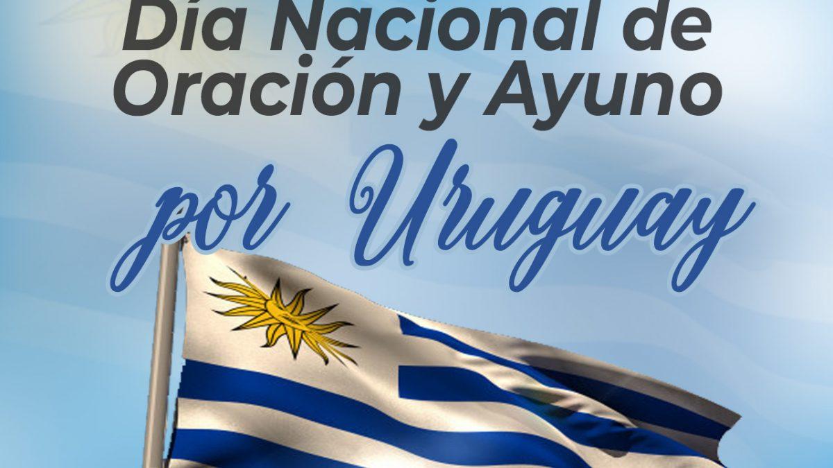 Oración y ayuno por Uruguay