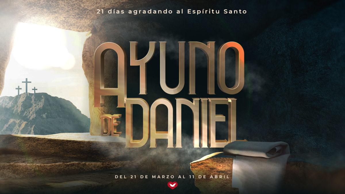 El ayuno de Daniel comienza el próximo domingo 21 de marzo