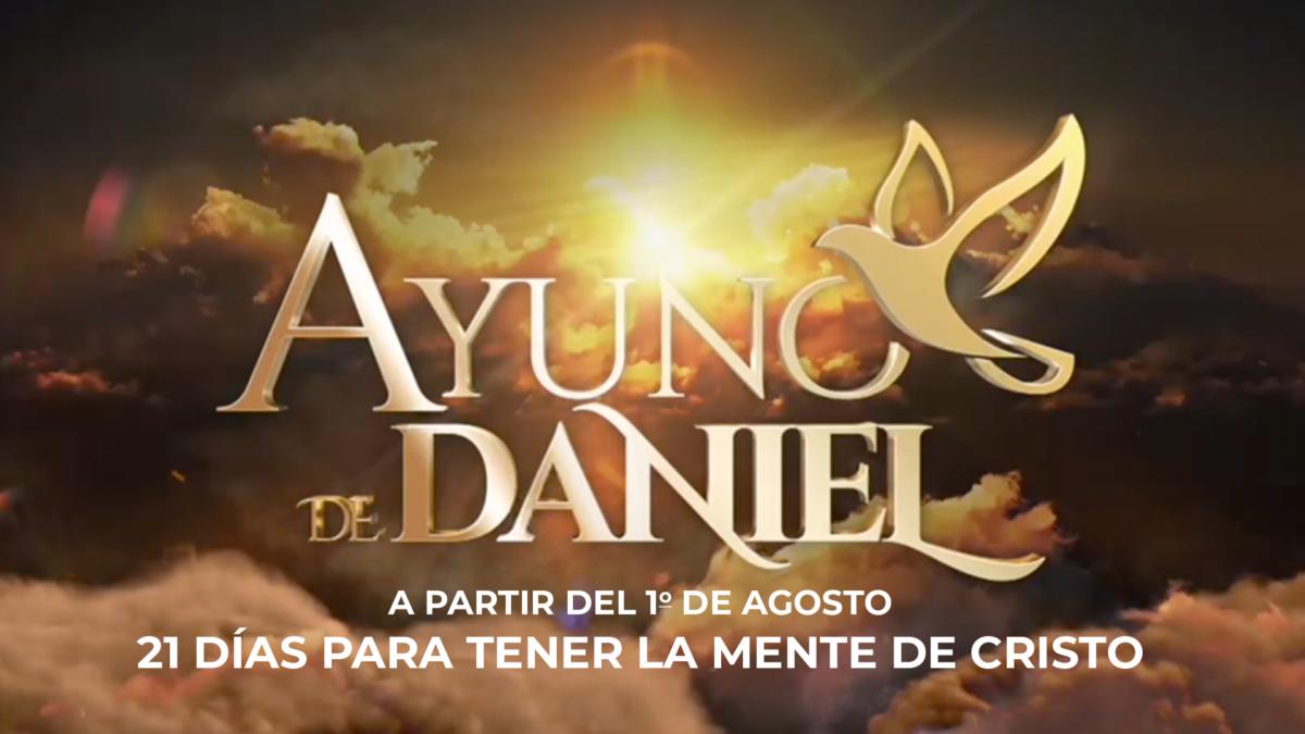 Ayuno de Daniel: 21 días para tener la mente de Cristo