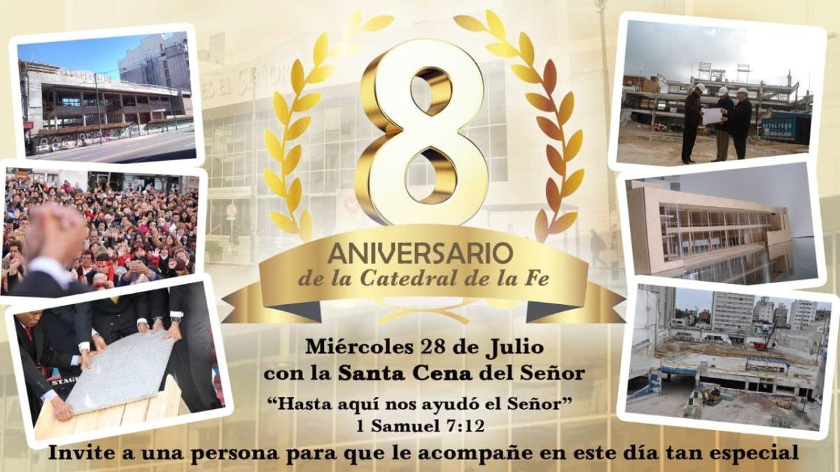 8°  Aniversario de la Catedral de la Fe
